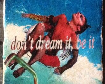 SAMPLE SALE: Don't Dream It, Be It - Rocky Horror Tile
