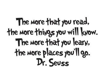 Dr. Seuss - The more that you read - Vinyl Wall Decal