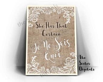 Je Ne Sais Quoi - Burlap Wedding - Je Ne Sais Quoi Sign - Wedding Cards - Printable Design 8x10 JPG DIY Instant Download Digital Files Only