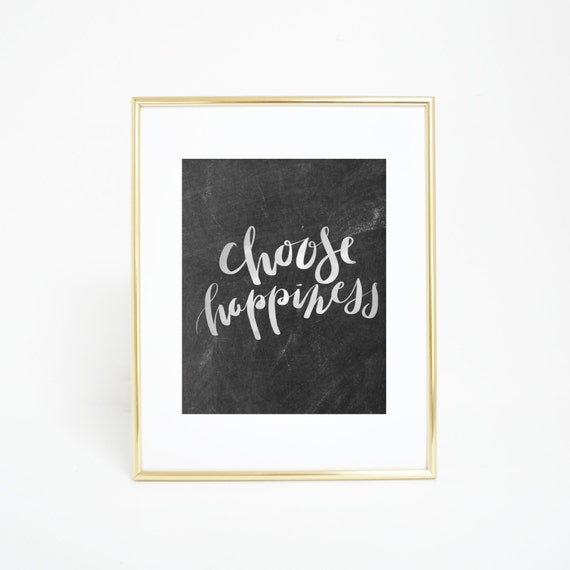 Choose Happiness, Inspirational Print, Printable Wall Art, Printable Quote, Gold Wall Art, Typography Print, Gold Print, Wall Decor Quotes