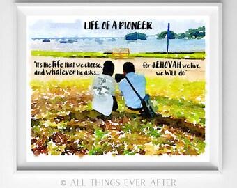 Life of a PIONEER | Song 140 | JW | Jehovah | SKE | Digital Print | Gift | 00102