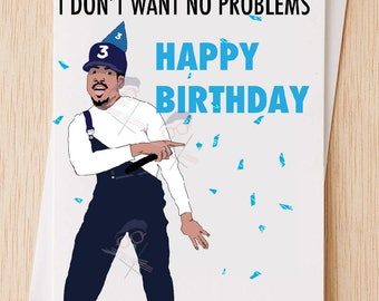 Chance The Rapper Happy Birthday Card, Funny Happy Birthday Card