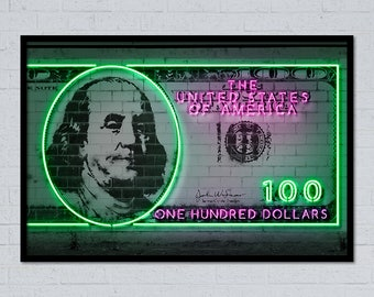 100 dollars Franklin dollar money art dollar art dollar sign dollar print money print neon art neon sign street art stencil art currency art