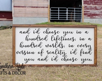 LARGE I'd choose you in a hundred lifetimes Quote Sign Farmhouse Fixer Upper Style Rustic Decor Wood Framed Wedding Anniversary Gift for her