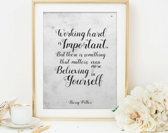 Harry Potter Print. Working Hard is Important. Harry Potter Quote Print. Inspirational Art. Harry Potter Wall Decor. INSTANT DOWNLOAD