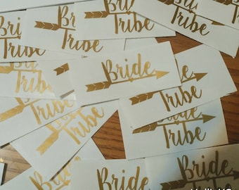 10 decals for 15 dollars! Bride Tribe Decal, Bride tribe sticker,  Bride Tribe Arrow Decal,  Bride Tribe Vinyl Decal Set, Bachelorette Decal