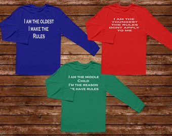 Oldest Middle Youngest Shirts - Oldest Child - Middle Child - Youngest Child - Sibling Shirt - Family T-Shirt - Family Shirt - Sibling Shirt