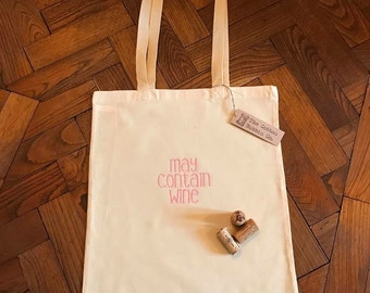 """Wine Cotton Shopper Bag Long Handled Cotton Shopper Embroidered """"May Contain Wine"""" Funny Wine Bag Gifts for Her Mother's Day Gift Wine Gift"""