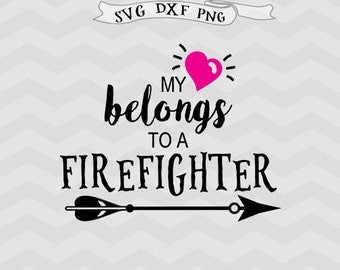 Firefighter SVG Heart svg firefighter Cutting File Valentines day svg files for Silhouette Cricut downloads Cricut files Arrow svg