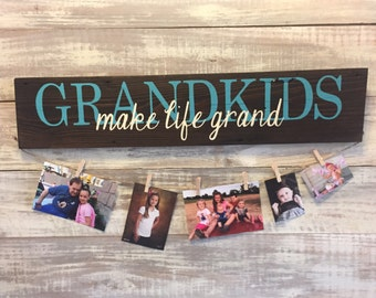Grandkids MAKE LIFE GRAND hand painted sign - photo display grandchildren sign gifts for grandparents, picture holder, gift for grandparents