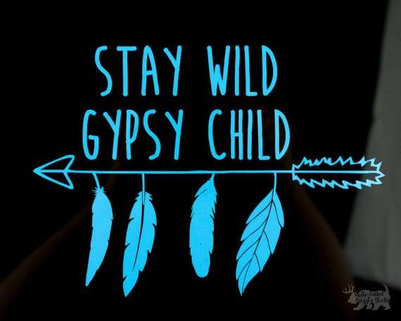 Stay Wild Gypsy Child Vehicle Decal Vinyl Car Sticker Boho