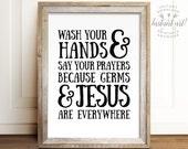 Wash your hands and say your prayers, PRINTABLE art, Bathroom wall decor, Bathroom printable art, Kids bathroom art, Funny bathroom decor