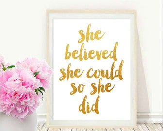 Girls Room Decor, She Believed She Could So She Did,  Quote Typography, Inspirational Poster, Art Digital , Wall Decor, Gold Quote Print