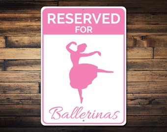 Ballerinas Parking Sign, Ballet Dancer Gift, Ballerina Sign, Gift for Ballerina, Ballet Lover Sign Metal Decor - Quality Aluminum ENS1002506