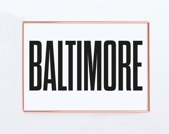 Baltimore, Graphic art, USA, Black and White Art Typography Poster, Baltimore wall art, Baltimore Poster, Baltimore Print, Baltimore Art