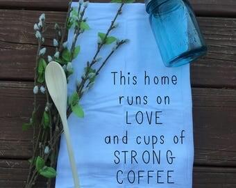 Strong Coffee- Tea Towel- Floursack Towel