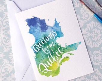 Québec Watercolour Map Greeting Card, Greetings from Québec Hand Lettered Text, Gift or Postcard, Giclée Print, Map Art, Choice of 5 Colours