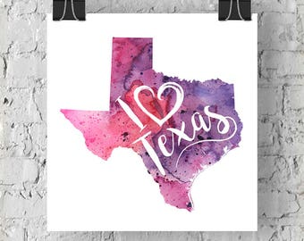 I Heart Texas Map Art Print, I Love Texas Watercolor Home Decor Map Painting, TX Giclee US State Art, Housewarming, Moving Gift, Hand Drawn