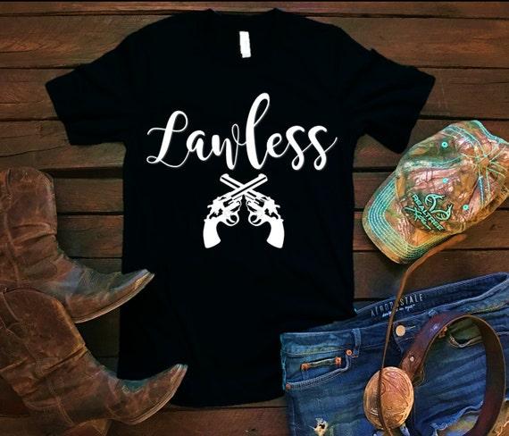 Lawless Pistol Revolver Unisex T Shirt, Southern T Shirt, Country Shirt, Country Concert, Bar Shirt, Funny Shirt, Boutique Shirt