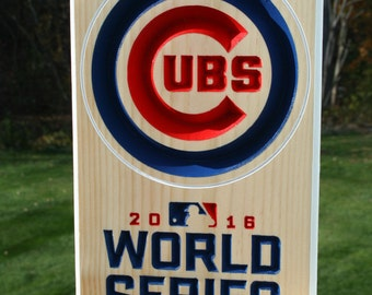 Chicago Cubs 2016 World Series Champs Carved Wood Sign