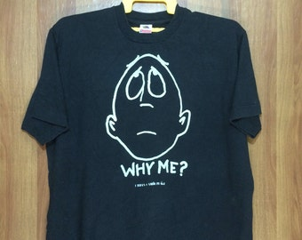 90s Vintage WHY ME? Cartoon Comic Animated Series T-shirt - Adul XL Size