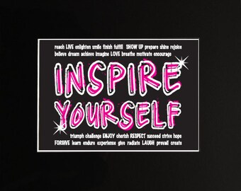 Inspire Yourself Matted Photo