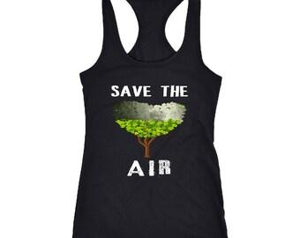 Save the air Racerback Tank Top T-Shirt. Funny Save the air Tank.