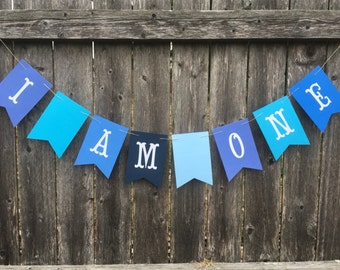I AM ONE BANNER. Baby birthday banner. First birthday banner. First birthday photo prop.