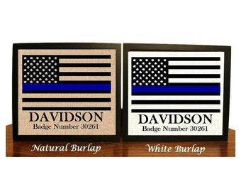 Gift for Police Officer, Badge Number, Thin Blue Line, Family Name Burlap Print, Police Print, LEO, Leo Decor, American Flag, Leo Family