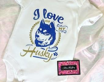 Glitter Baby Onesie - I Love My Husky