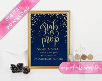 Navy and Gold Grab a Prop Sign, Printable, Photo booth Sign, Grab a prop snap a shot, Instagram Sign, Wedding Photo booth,Wedding Hashtag