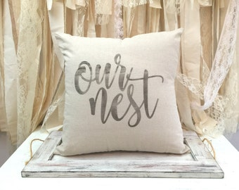 Our Nest pillow cover - houesewarming gift - decorative pillow - bedroom decor - guestroom decor - nest pillow - living room decor