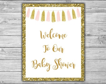 Pink and Gold - Baby Shower - Welcome - Sign - Printable - INSTANT DOWNLOAD - Pink - Gold - Tassels - Welcome To Our Baby Shower - 094
