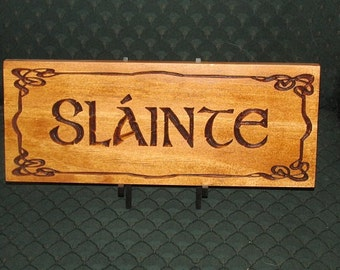 Slainte plaque; Irish Drinking Toast; Celtic Drinking Toast; Scottish Drinking Toast