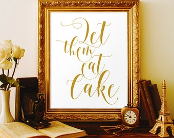 Let Them Eat Cake Sign Gold Wedding Decor Decorations Signs