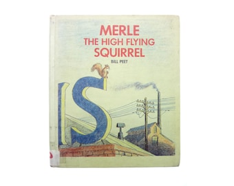 Merle the High Flying Squirrel by Bill Peet 1974 Hardcover Book Ex Library