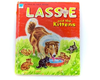 1957 Lassie and the Kittens Hardcover Tell A Tale Book Whitman Vintage Disney Original First Antique Puppy Dog Classic Story Picture 50s
