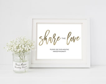 Wedding Sign Template   Hashtag Sign Share the Love   Wedding Sign   Printable Wedding Sign   5x7 & 8x10   EDN 5453