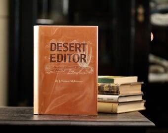 Desert Editor, the story of Randall Henderson and Palm Desert, J. Wilson McKenney, Wilmac Press, 1972