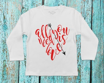 All You Need is Love, Kids Valentine Shirt, Girl Valentine Shirt, Boy Valentine Shirt, Baby Valentine Shirt, Girls Love Shirt, Valentine Tee