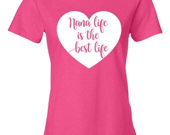 Nana Life is the Best Life, Grandma, memaw, nana, mamaw, granny
