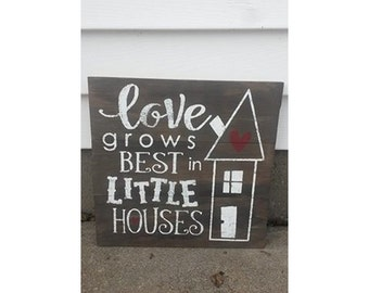 Love grows best in tiny houses