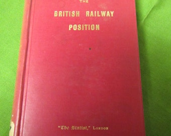 British Railway Position ** George Paish * 1902 **sj