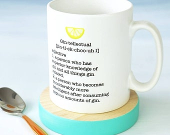 Gin and Tonic - Gin Gift - Gin Mug  - Gin-tellectual Mug