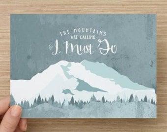 Mountains Calling 5x7 Print