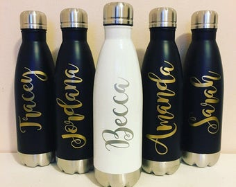 Water Bottle- Stainless Steel Water Bottle- Personalized Water Bottle- Bridesmaids Gift- Bachelorette Party Favor