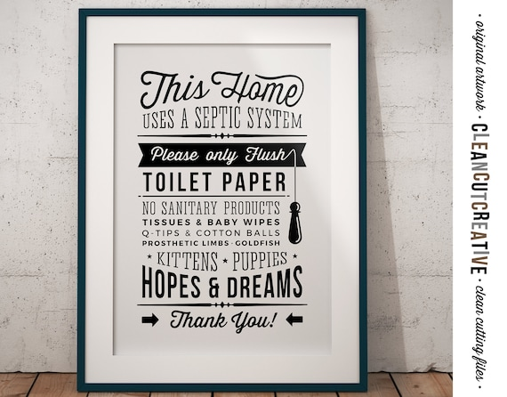 Bathroom Sign Septic System Only Flush Toilet Paper No Hopes