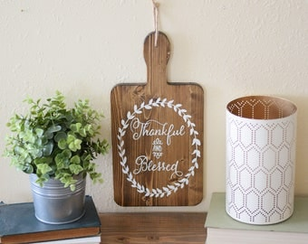 Thankful And Blessed - Hand Painted Cutting Board - Kitchen Wall Decor - Rustic Chic Wood Sign