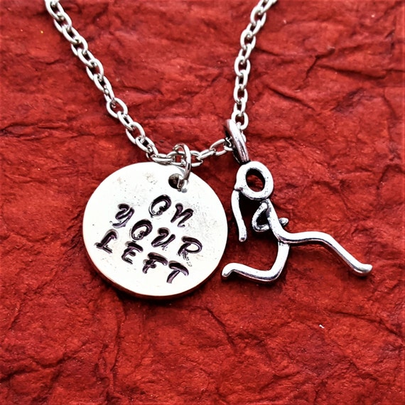 Running Jewelry, Gifts for Runners Bikers, On Your Left Charm Necklace, Crossfit Jewelry, Motivational Marathon Triathlon Quote Necklace