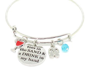 Toes in the Sand, Drink in my Hand Bangle,Bracelet,Key Chain,Necklace,Coastal, Beach Jewelry,flip flops,wine